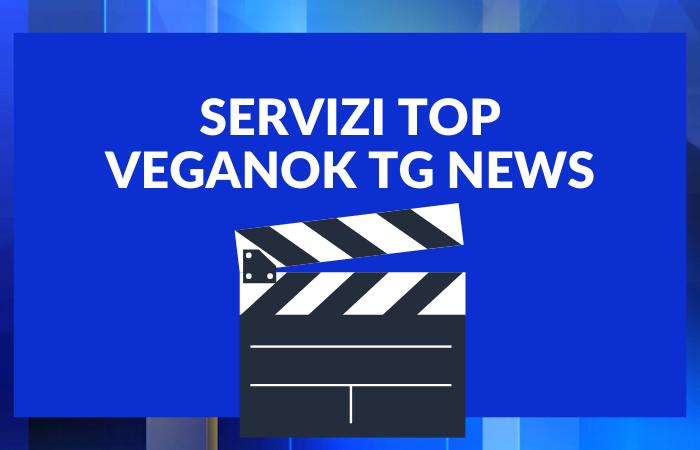 Servizi TOP VEGANOK TG News